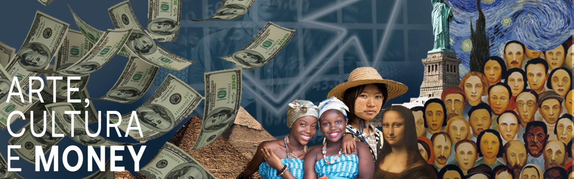 Arte, Cultura & Money